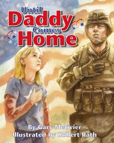 Until Daddy Comes Home: Metivier, Gary