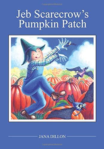 9781455621811: Jeb Scarecrow's Pumpkin Patch