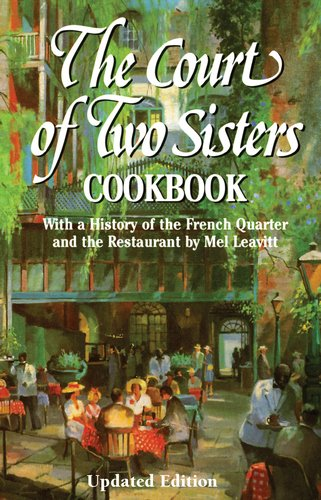9781455622412: Court of Two Sisters Cookbook, The