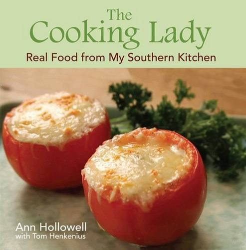 The Cooking Lady: Real Food From My Southern Kitchen