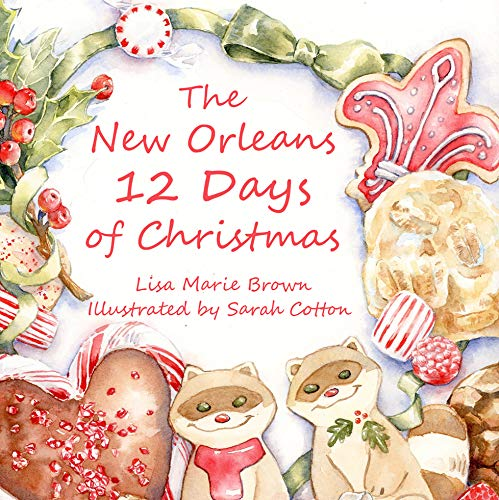 9781455624539: The New Orleans Twelve Days of Christmas