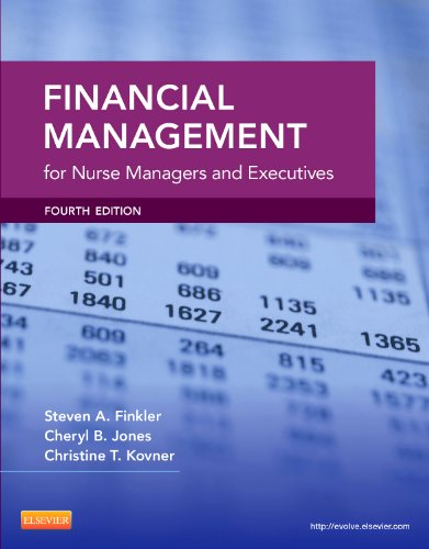 Financial Management for Nurse Managers and Executives,: Kovner PhD RN