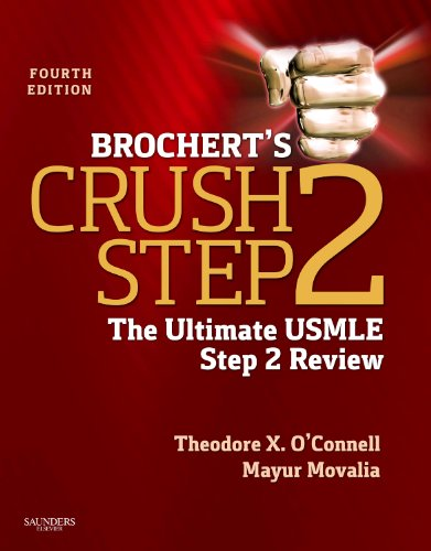 9781455703111: Brochert's Crush Step 2: The Ultimate USMLE Step 2 Review, 4e