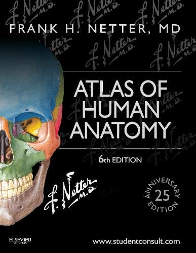 Atlas of Human Anatomy - 6th Edition: Netter, Frank H.,