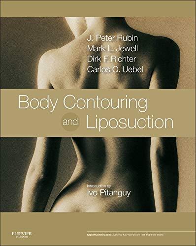 Body Contouring and Liposuction: J. Peter Rubin