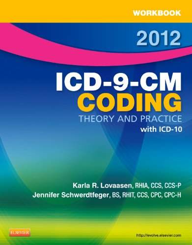 9781455705498: Workbook for ICD-9-CM Coding, 2012 Edition: Theory and Practice, 1e