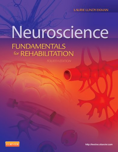 Neuroscience: Fundamentals for Rehabilitation: Lundy-Ekman