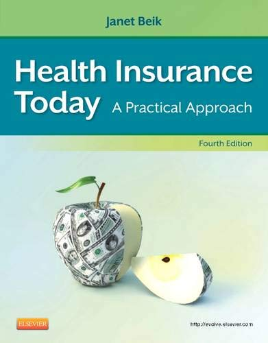 9781455708192: Health Insurance Today: A Practical Approach, 4e