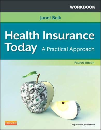 Workbook for Health Insurance Today: A Practical: Janet I. Beik