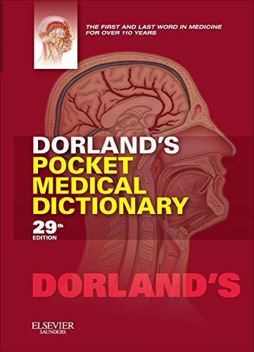 9781455708437: Dorland's Pocket Medical Dictionary, 29e (Dorland's Medical Dictionary)