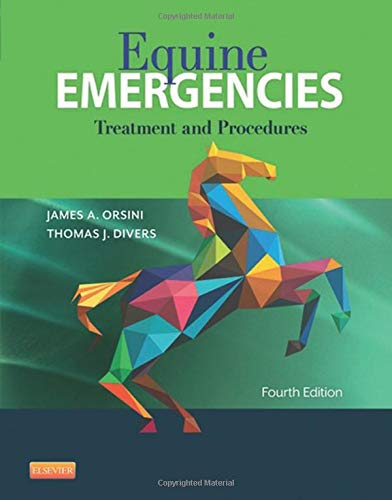 9781455708925: Equine Emergencies: Treatment and Procedures, 4e