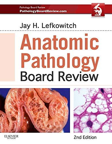 9781455711406: Anatomic Pathology Board Review, 2e