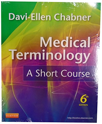 9781455711451: Medical Terminology Online for Medical Terminology: A Short Course (User Guide, Access Code and Textbook Package), 6e