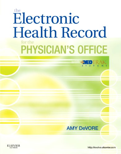The Electronic Health Record for the Physician's: DeVore CMA(AAMA) CPC