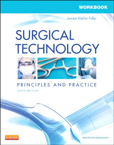9781455725076: Workbook for Surgical Technology: Principles and Practice, 6e