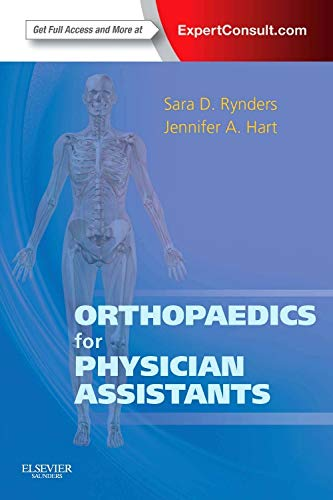 9781455725311: Orthopaedics for Physician Assistants: Expert Consult - Online and Print, 1e
