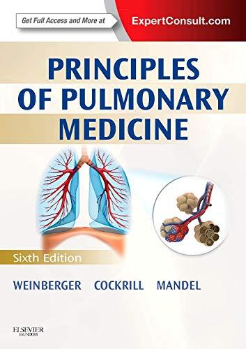 Principles of Pulmonary Medicine: Expert Consult - Online and Print, 6e (PRINCIPLES OF PULMONARY ...