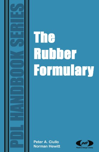 The Rubber Formulary: Ciullo, Peter A.