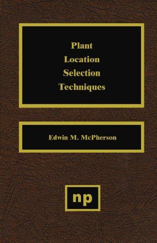 9781455725809: Plant Location Selection Techniques