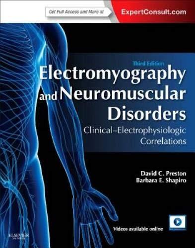 Electromyography and Neuromuscular Disorders: David C. Preston, Barbara E. Shapiro
