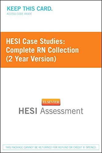 HESI Case Studies: Complete RN Collection (2 Year Version): HESI