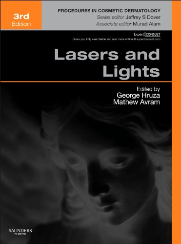 Lasers and Lights: Procedures in Cosmetic Dermatology Series , 3e