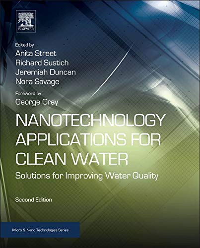 9781455731169: Nanotechnology Applications for Clean Water, Second Edition: Solutions for Improving Water Quality (Micro and Nano Technologies)