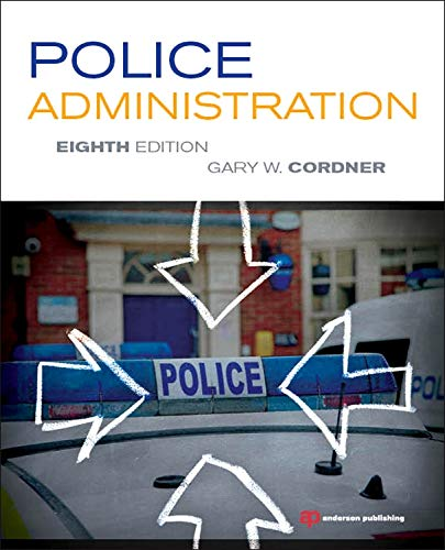 9781455731183: Police Administration, Eighth Edition