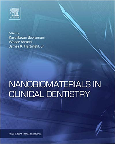 9781455731275: Nanobiomaterials in Clinical Dentistry (Micro and Nano Technologies)