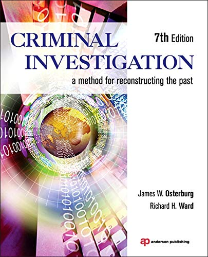 9781455731381: Criminal Investigation: A Method for Reconstructing the Past