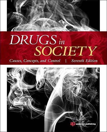 9781455731879: Drugs in Society, Seventh Edition: Causes, Concepts, and Control
