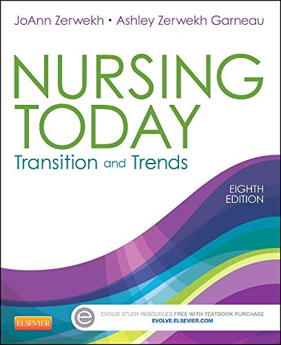 Nursing Today: Transition and Trends, 8e (NURSING: Zerwekh MSN EdD