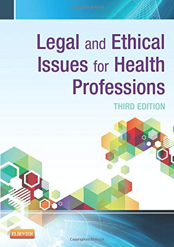 9781455733668: Legal and Ethical Issues for Health Professions, 3e