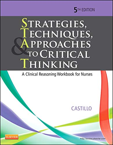 Strategies, Techniques, & Approaches to Critical Thinking: Castillo EdD RN,