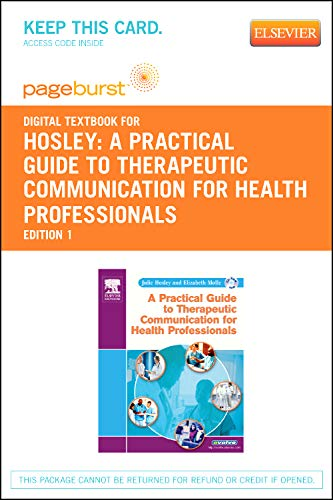 9781455734795: A Practical Guide to Therapeutic Communication for Health Professionals - Elsevier eBook on VitalSource (Retail Access Card), 1e