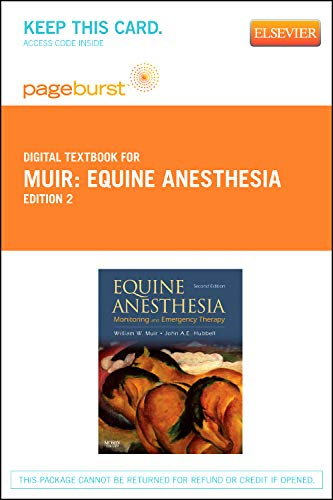 9781455734986: Equine Anesthesia - Pageburst E-Book on VitalSource (Retail Access Card): Monitoring and Emergency Therapy, 2e