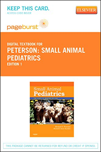 9781455735679: Small Animal Pediatrics - Elsevier eBook on VitalSource (Retail Access Card): The First 12 Months of Life, 1e