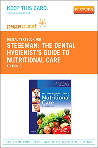 9781455736324: The Dental Hygienist's Guide to Nutritional Care - Elsevier eBook on VitalSource (Retail Access Card), 3e