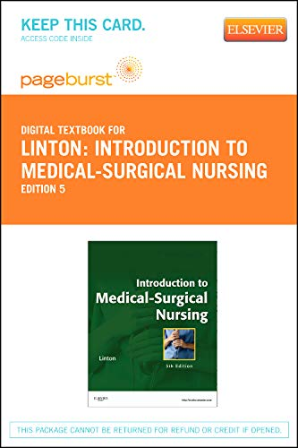 9781455737024: Introduction to Medical-Surgical Nursing - Pageburst E-Book on VitalSource (Retail Access Card), 5e