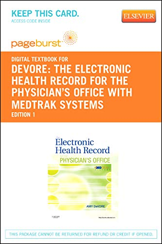 9781455737253: PART - The Electronic Health Record for the Physician's Office with MedTrak Systems - Pageburst E-Book on VitalSource (Retail Access Card), 1e