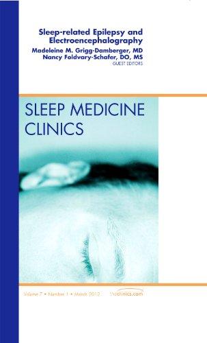 9781455739332: Sleep-related Epilepsy and Electroencephalography, An Issue of Sleep Medicine Clinics, 1e (The Clinics: Internal Medicine)
