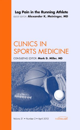 9781455739363: Leg Pain in the Running Athlete, An Issue of Clinics in Sports Medicine, 1e (The Clinics: Orthopedics)