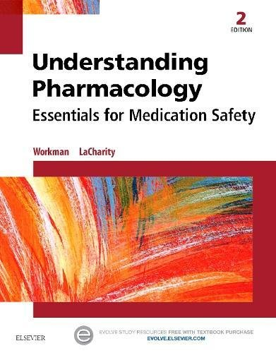 9781455739769: Understanding Pharmacology: Essentials for Medication Safety, 2e