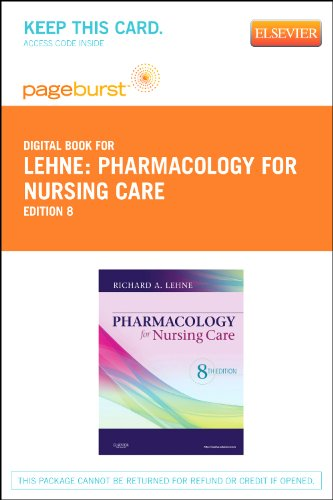 9781455740567: Pharmacology for Nursing Care - Pageburst E-Book on VitalSource (Retail Access Card)