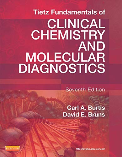 Tietz Fundamentals of Clinical Chemistry and Molecular: Carl A. Burtis