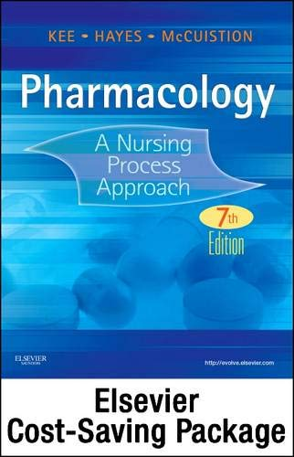 9781455742196: Pharmacology - Text and Study Guide - Revised Reprint Package: A Nursing Process Approach, 7e