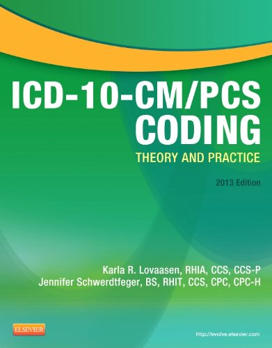 9781455742493: ICD-10-CM/PCS Coding: Theory and Practice, 2013 Edition, 1e