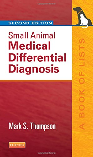 9781455744541: Small Animal Medical Differential Diagnosis: A Book of Lists, 2e