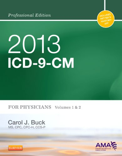 9781455745722: 2013 ICD-9-CM for Physicians, Volumes 1 and 2 Professional Edition (AMA ICD-9-CM for Physicians (Professional/Spiralbound))