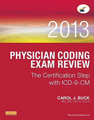 9781455745753: Physician Coding Exam Review 2013: The Certification Step with ICD-9-CM, 1e